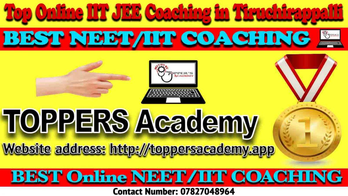 Best Online IIT JEE Coaching in Tiruchirappalli