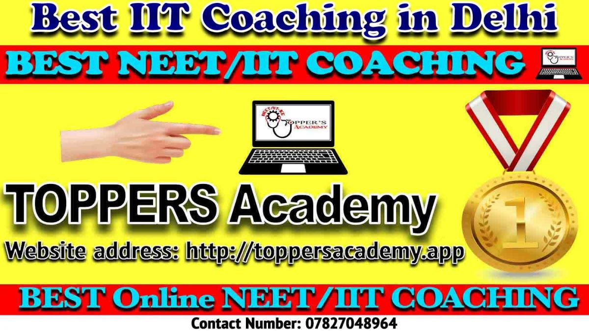 Top IIT JEE Coaching in Delhi