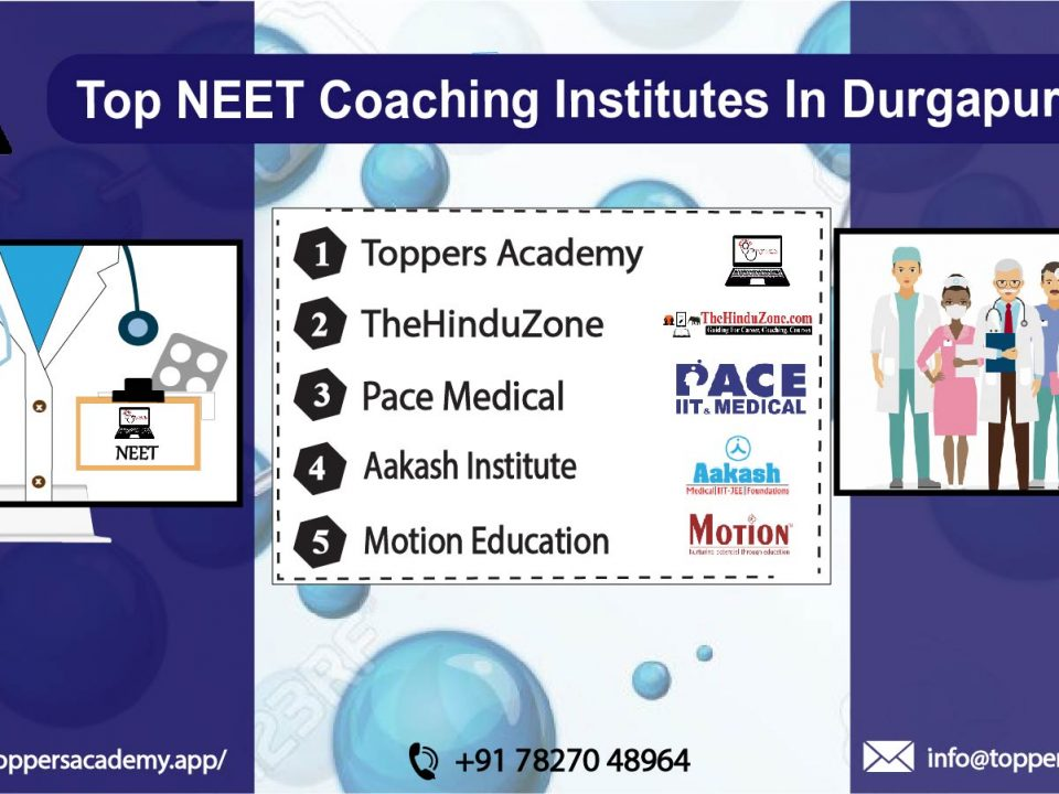 list of the top neet coaching in Durgapur