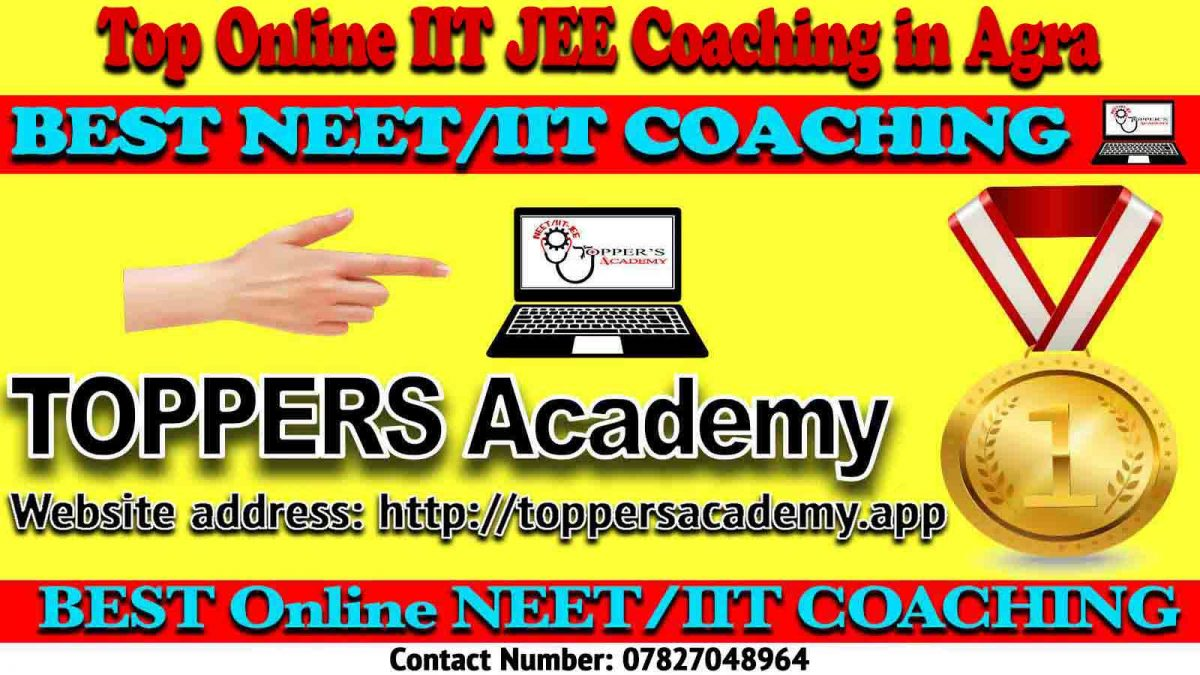 Best Online IIT JEE Coaching in Agra