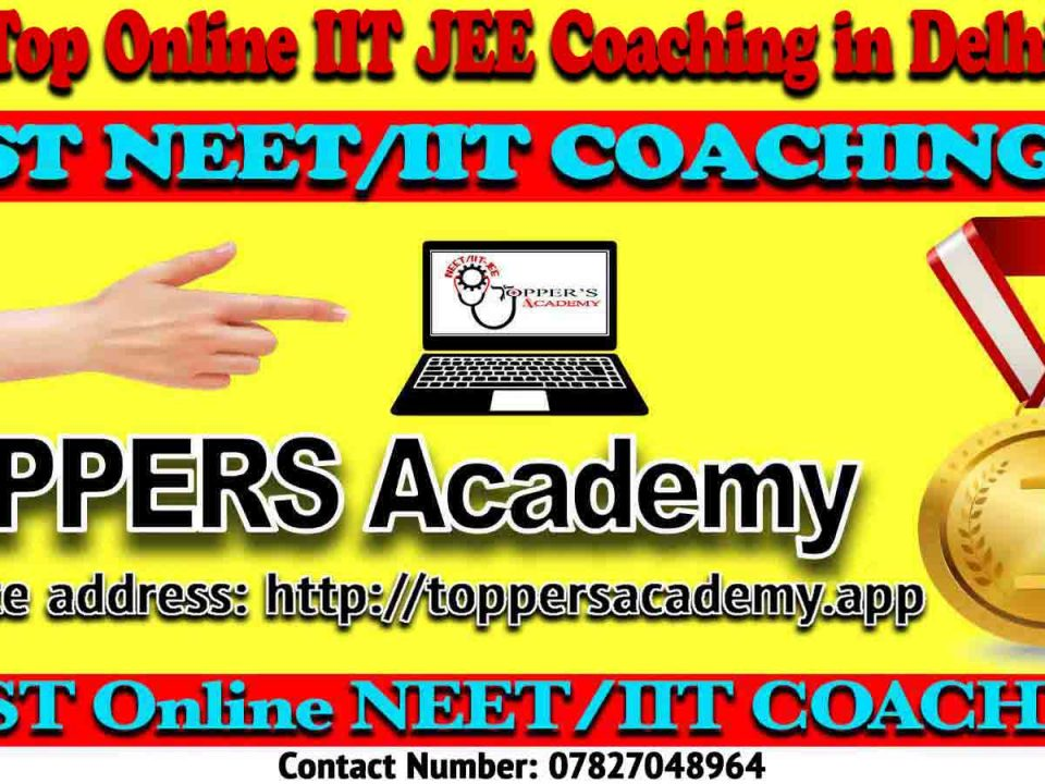 Best Online IIT JEE Coaching in Delhi