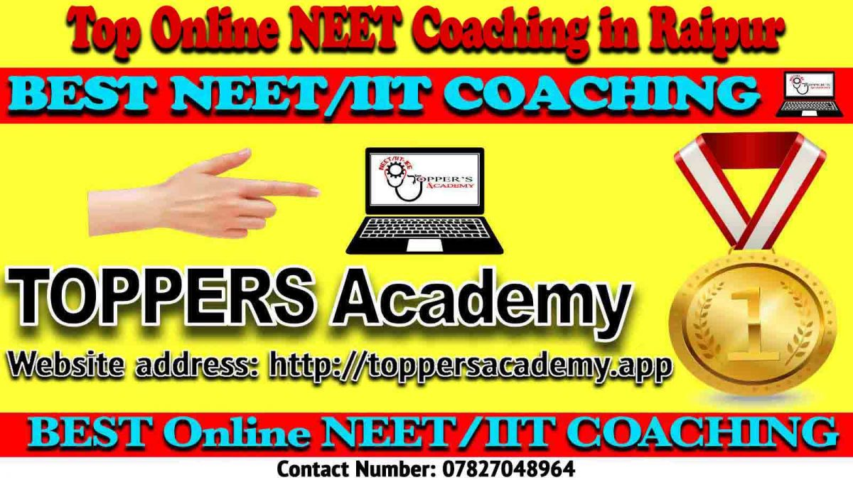 Best Online NEET Coaching in Raipur