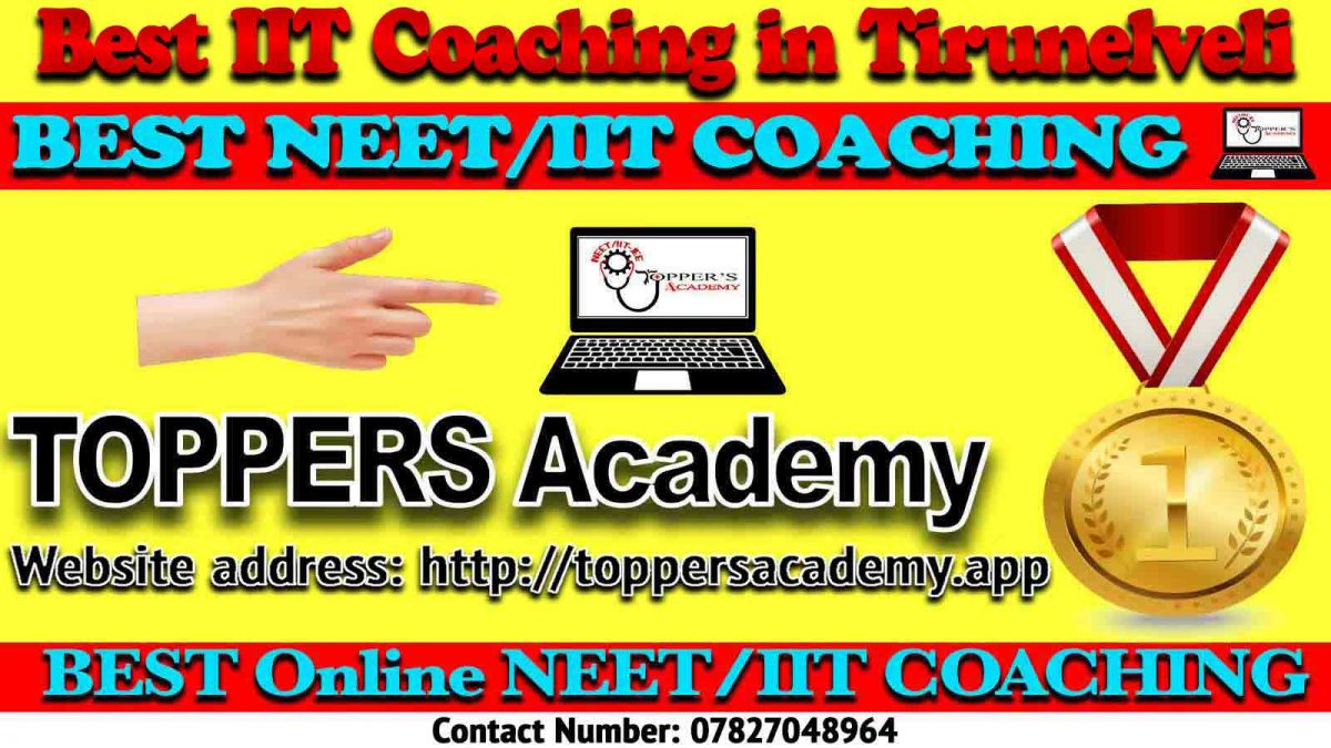 Top IIT JEE Coaching in Tirunelveli