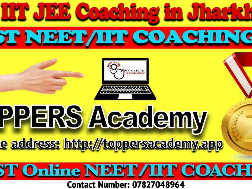 Top IIT JEE Coaching in Jharkhand
