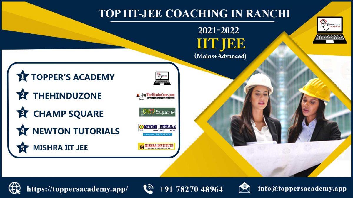 List o The Top IIT JEE Coaching in Ranchi