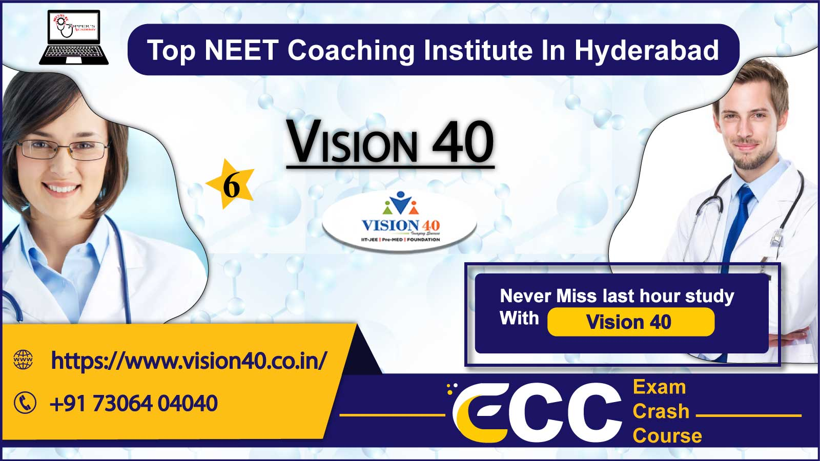 Vision 40 NEET Coaching in Hyderabad