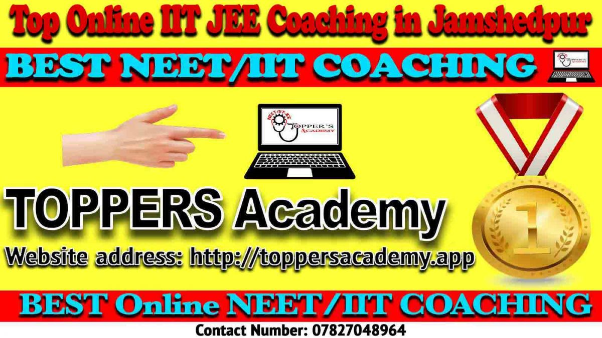 Best Online IIT JEE Coaching in Jamshedpur