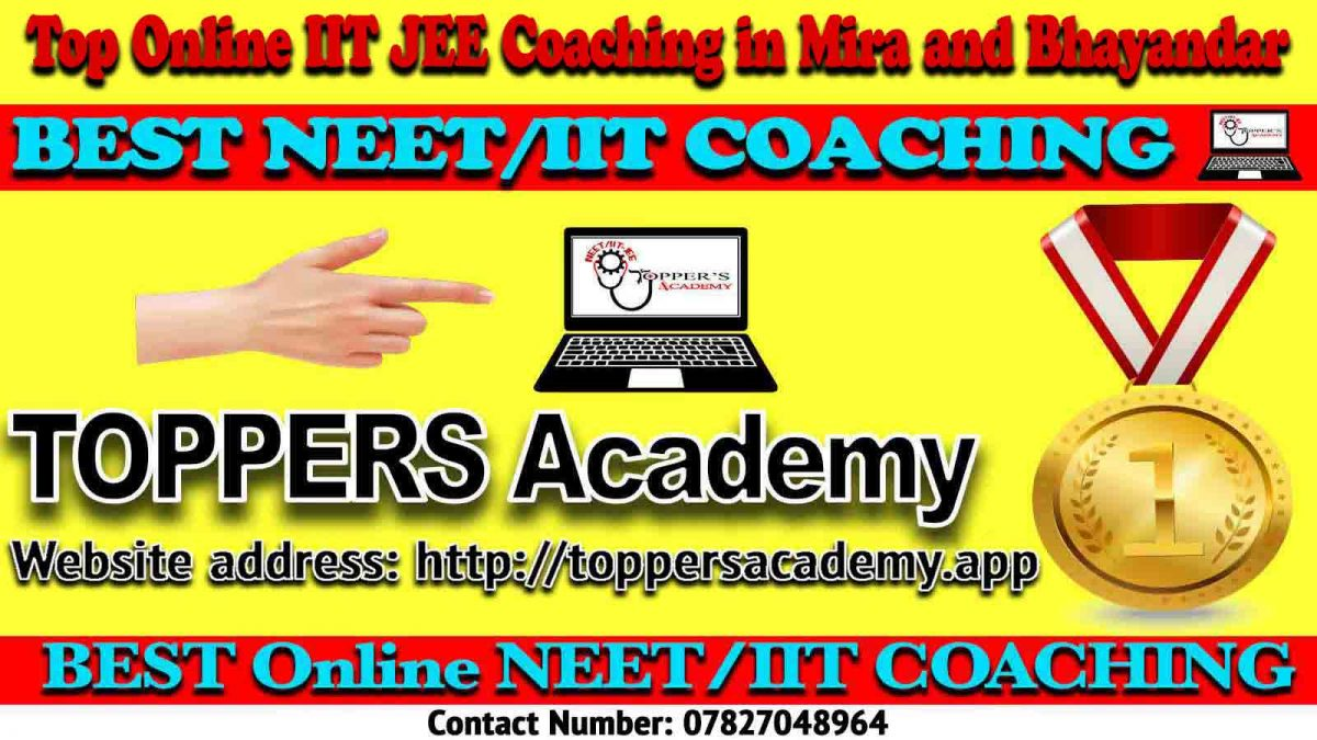 Best Online IIT JEE Coaching in Mira and Bhayandar