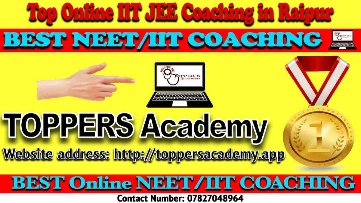 Best Online IIT JEE Coaching in Raipur