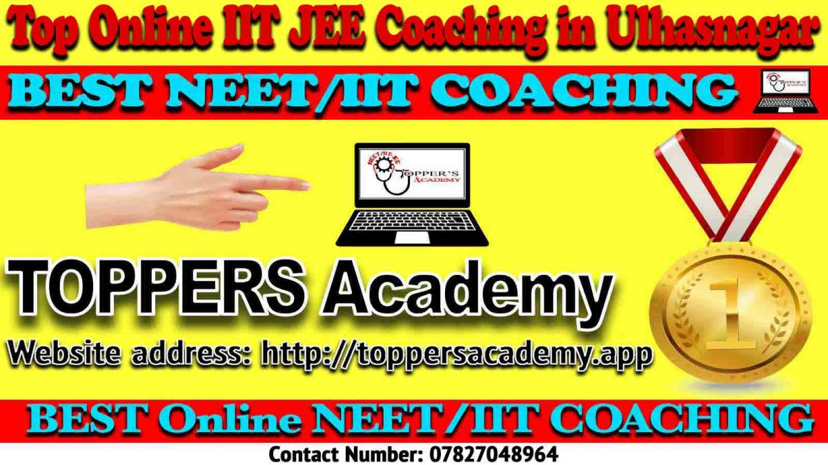 Best Online IIT JEE Coaching in Ulhasnagar